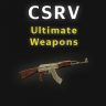 CSRV Ultimate Weapons
